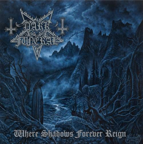"Dark Funeral - ""Where Shadows Forever Reign"""